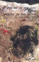Poetry of Day, Poetry of Night