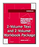 Paramedic Practice Today - 2-Volume Text and 2-Volume Workbook Package : Above and Beyond, Aehlert, Barbara, 032306759X