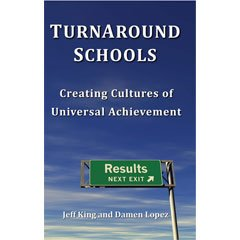 TurnAround Schools: Creating Cultures of Universal Achievement PDF