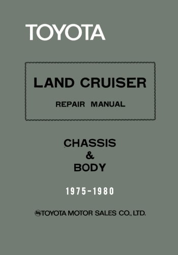 Toyota Land Cruiser Repair Manual - Chassis & Body - 1975-1980