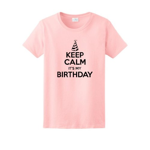 Keep Calm It's My Birthday Ladies T-Shirt