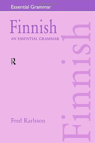 Finnish: An Essential Grammar (Routledge Essential Grammars)