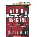 Without Conscience: The Disturbing World of the Psychopaths Among Us Unabridged CD edition