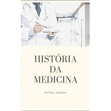 História da Medicina (UniMed Livro 0) (Portuguese Edition)