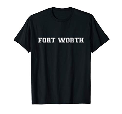 College University Varsity Style Fort Worth Texas TX State T-Shirt (Worth In Tx Fort Universities)