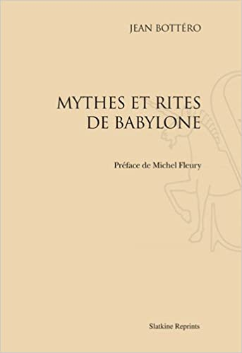 Mythes et rites de Babylone pdf ebook
