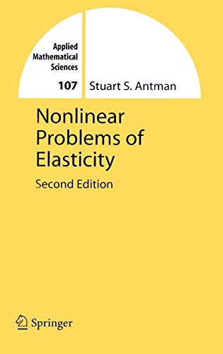 Nonlinear Problems of Elasticity (Applied Mathematical Sciences)