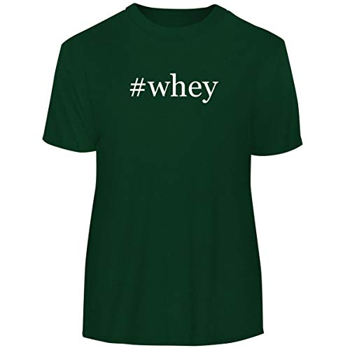One Legging it Around #whey - Hashtag Men's Funny Soft Adult Tee T-Shirt, Forest, Large