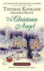[The Christmas Angel] (By: Dr. Thomas Kinkade) [published: October, 2007]