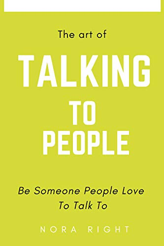 Amazon com: The art of talking to people: Be someone people