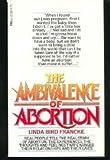 The Ambivalence of Abortion, Linda Bird Francke, 0440301793