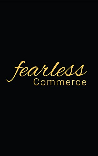 Fearless Commerce (Volume Book 1)