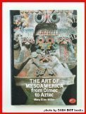 The Art of MesoAmerica, Miller, Mary E., 0500202036