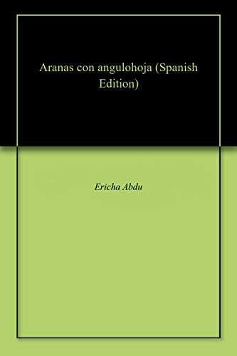 Aranas con angulohoja (Spanish Edition)