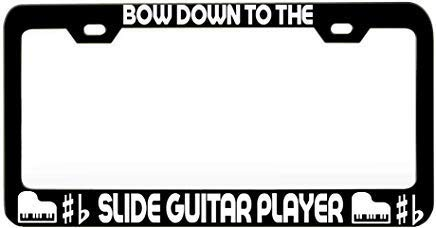 Bow Down to The Slide Guitar Player Music Instrument Heavy Duty Metal Chrome License Plate Cover for Car Front Back Decor Vanity Tag Gift ()