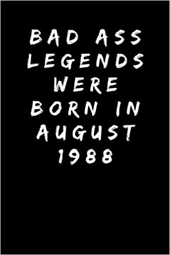 Bad Ass Legends Were Born In August 1988 Sarcastic Funny Gag 30th Birthday Gift For Wife Sister Aunt Mum Friend Mom Turning 30 Years Old Party