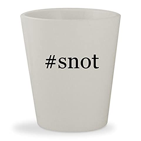 #snot - White Hashtag Ceramic 1.5oz Shot Glass (Snot Get Some Cd)