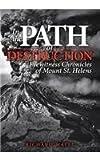 In the Path of Destruction, Richard B. Waitt, 0874223237