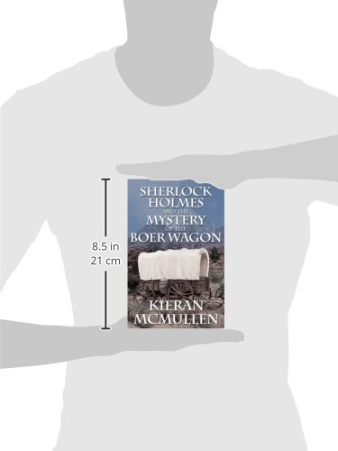 Sherlock Holmes and the Mystery of the Boer Wagon by Kieran McMullen (English) P