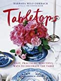 beautiful table settings Tabletops: Easy, Practical, Beautiful Ways to Decorate the Table