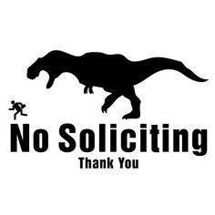 No Soliciting Thank You T Rex Dinosaur Vinyl Decal Sticker Car Window Wall Macbook Notebook Laptop Sticker Decal