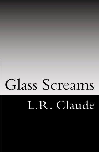 Claude Glass (Glass Screams)