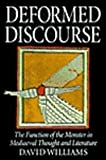 Deformed Discourse : The Function of the Monster in Mediaeval Thought and Literature, Williams, David, 0773513892