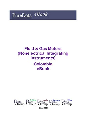 Fluid & Gas Meters (Nonelectrical Integrating Instruments) in Columbia: Market Sector ()
