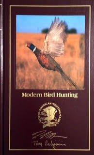 Modern Bird Hunting (Hunter's Information Series)