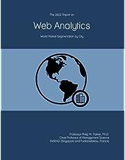 The 2022 Report on Web Analytics: World Market Segmentation by City