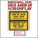 Writing the Great American Screenplay Speech by Richard Walter, William Froug Narrated by Richard Walter, William Froug