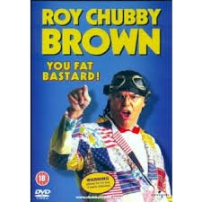 Roy chubby brown down under