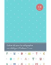 Cahier A5 pour la calligraphie avec interligne Montessori 5 mm: Cahier ligné pour enfants +6 ans | 100 pages