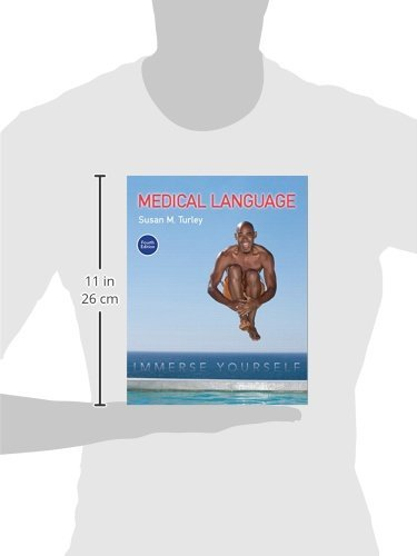 Medical Language: Immerse Yourself (4th Edition) by Pearson