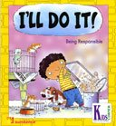 I'll Do It: Being Responsible…