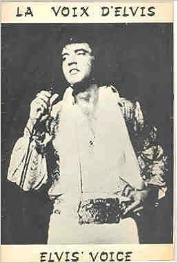Elvis Voice La Voix Delvis Elvis Presley French Fan Club Magazine