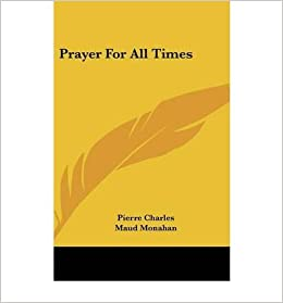 Prayer for All Times (Hardback) - Common