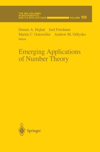 Emerging Applications of Number Theory (The IMA Volumes in Mathematics and its Applications) (Volume 109)