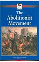 The Abolitionist Movement (American Social
