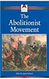 img - for The Abolitionist Movement (American Social Movements) book / textbook / text book