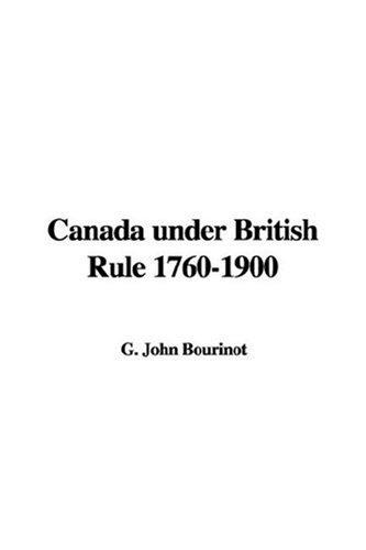 Download Canada Under British Rule, 1760-1900 ebook