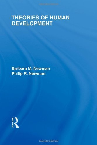 Theories of Human Development 1st (first) by Newman, Barbara M., Newman, Philip R. (2007) Paperback