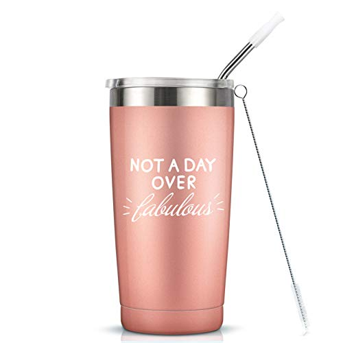 Not A Day Over Fabulous - 20 Oz