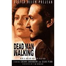 Dead Man Walking : An Eyewitness Account of the Death Penalty in the United States