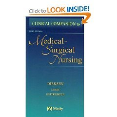 Clinical Companion to Medical Surgical Nursing Third Edition (3rd Edition)