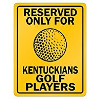 Reserved only for Kentucky Golf Players - Usa States - Parking Sign [ Decorative Novelty Sign Wall Plaque ]