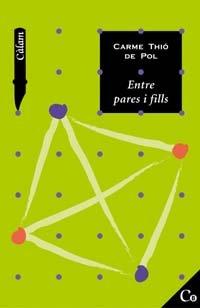 Descargar Libro Entre Pares I Fills De Carme Thió Carme Thió De Pol