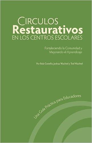 Amazon Kindle ebook nedlastinger outsell paperbacks Circulos Restaurativos en los Centros Escolares: Fortaleciendo la Comunidad y Mejorando el Aprendizaje (Spanish Edition) B00H8XLKTC (Norwegian Edition) PDF