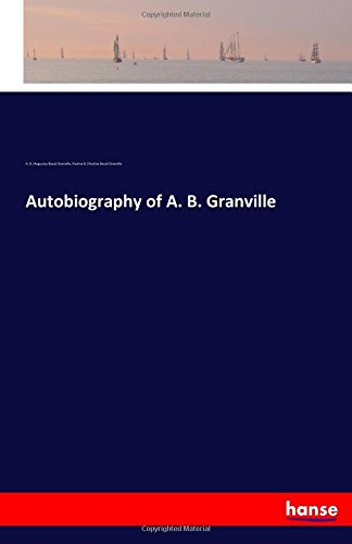 Download Autobiography of A. B. Granville pdf