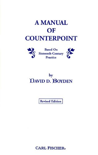 A Manual of Counterpoint Based on Sixteenth-Century Practice, Revised Edition